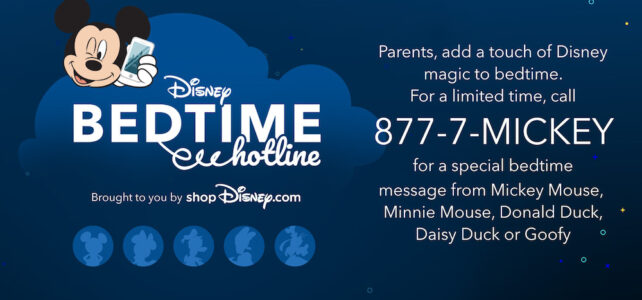 #DisneyMagicMoments: Disney Bedtime Hotline Returns for a Limited Time